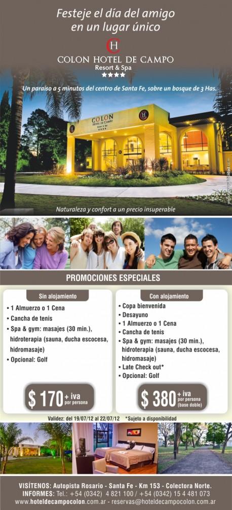 Promocion día del amigo en Hotel de Campo Colon